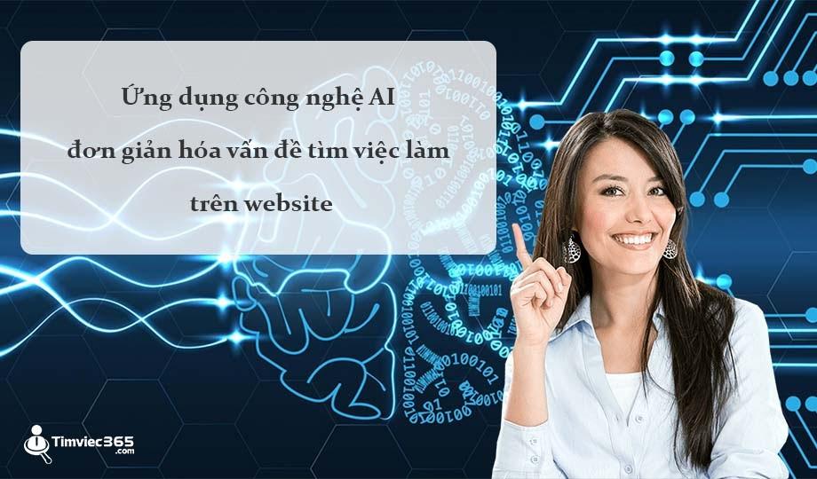 Tìm việc nhanh trên timviec365.com với công nghệ AI
